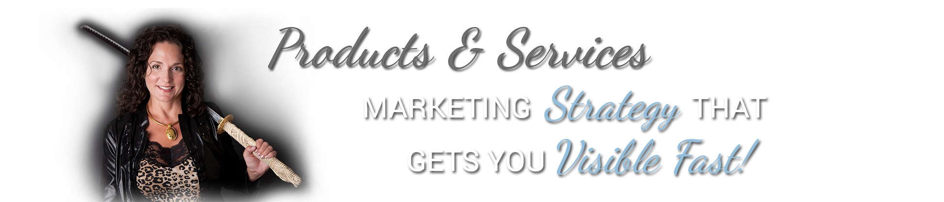Marketing Strategy that gets you Visible Fast!