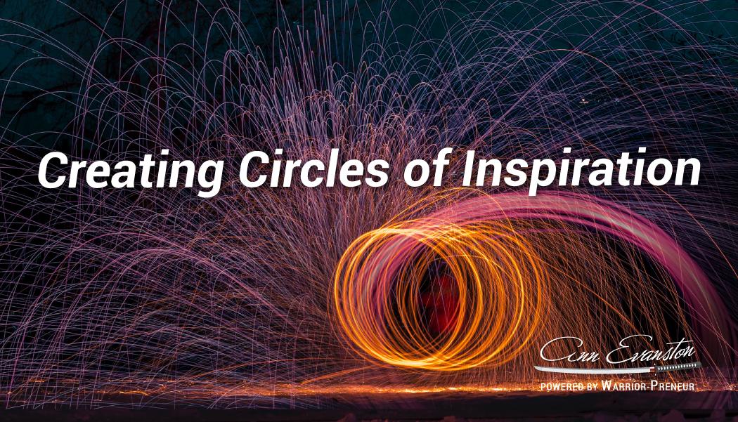 Creating Circles of Inspiration