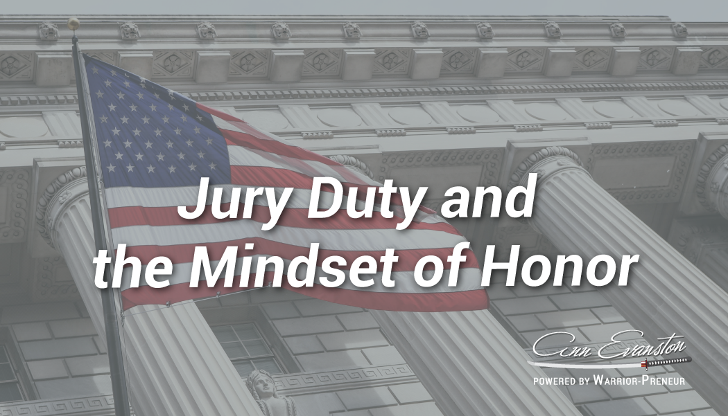 Jury Duty and the Mindset of Honor