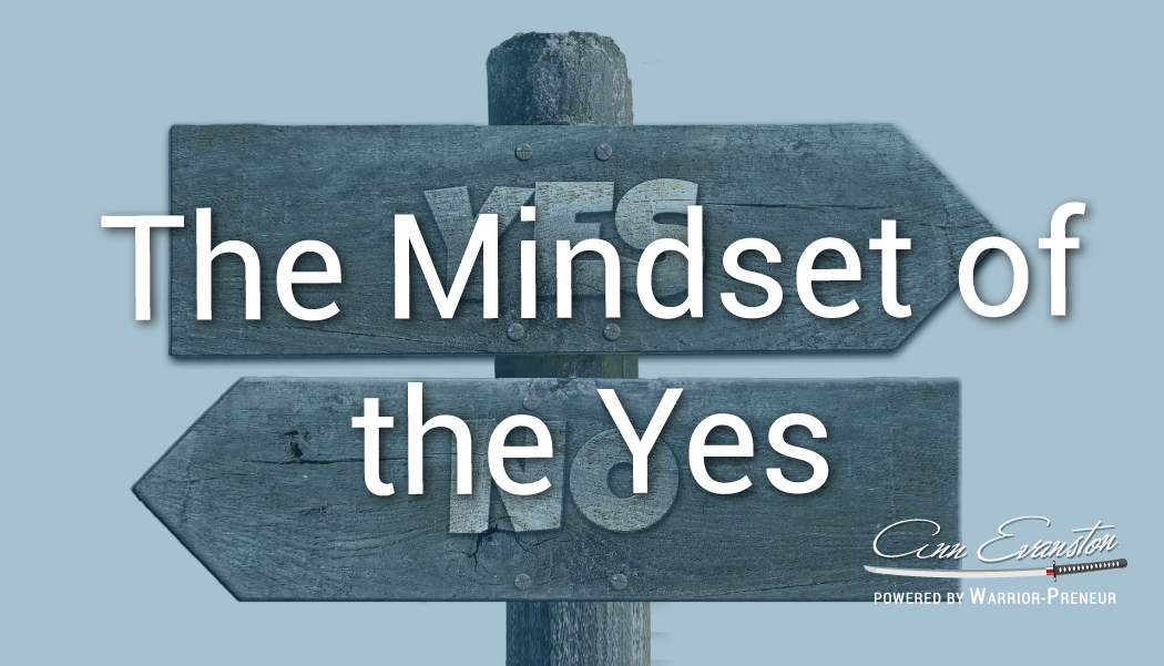 The Mindset of the Yes