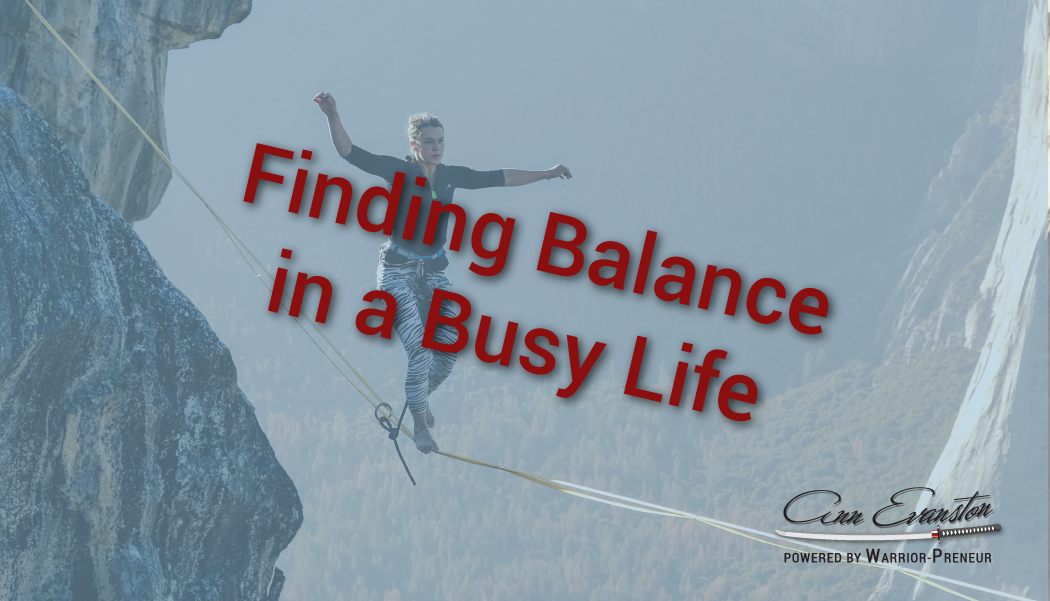 Finding Balance in a Busy Life