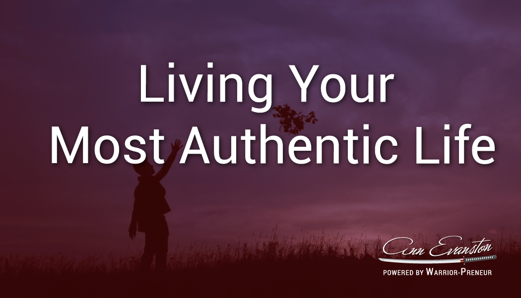 Living Your Most Authentic Life
