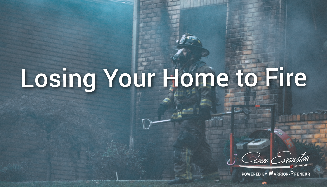 Losing Your Home to Fires