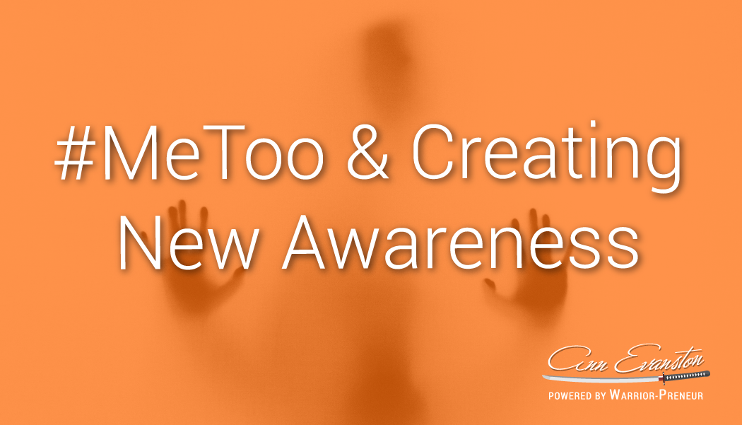 #MeToo and Creating New Awareness
