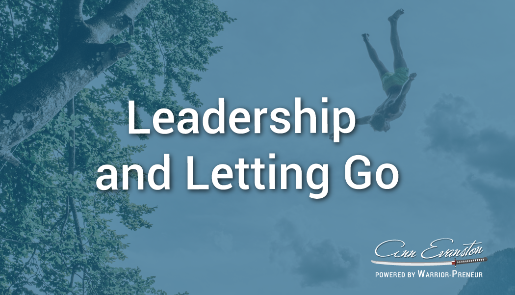 Leadership and Letting Go