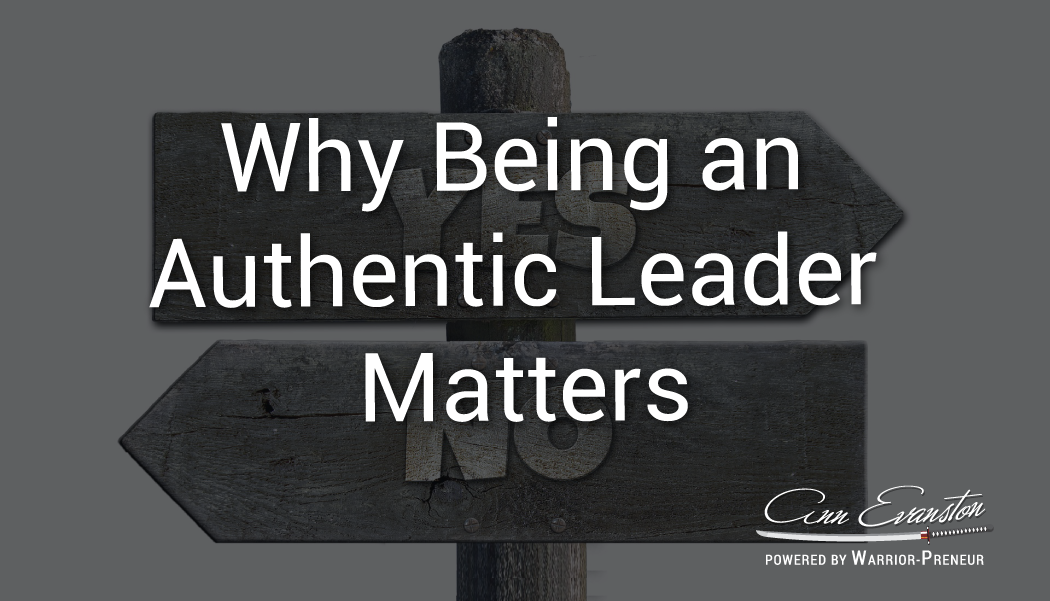 Why Being an Authentic Leader Matters