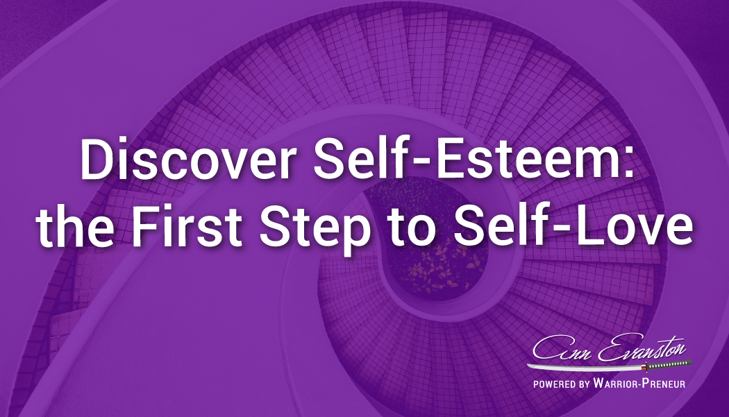 Discover Self-Esteem: the First Step to Self-Love